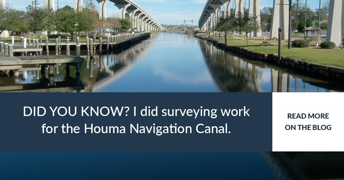 Surveying experience: Houma Navigation Canal Lock Complex